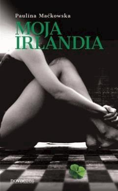 Moja Irlandia - Paulina Maćkowska - ebook