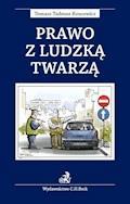 Prawo z ludzką twarzą - Tomasz Tadeusz Koncewicz - ebook