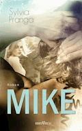 Mike - Sylvia Pranga - E-Book