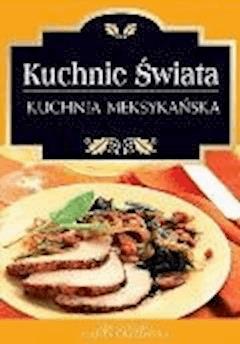 Kuchnia meksykańska - O-press - ebook