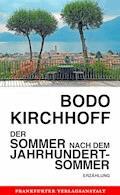 Der Sommer nach dem Jahrhundertsommer - Bodo Kirchhoff - E-Book