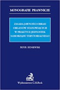 Zasada jawności obrad organów stanowiących w praktyce jednostek samorządu terytorialnego - Piotr Sitniewski - ebook