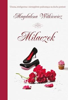 Milaczek - Magdalena Witkiewicz - ebook