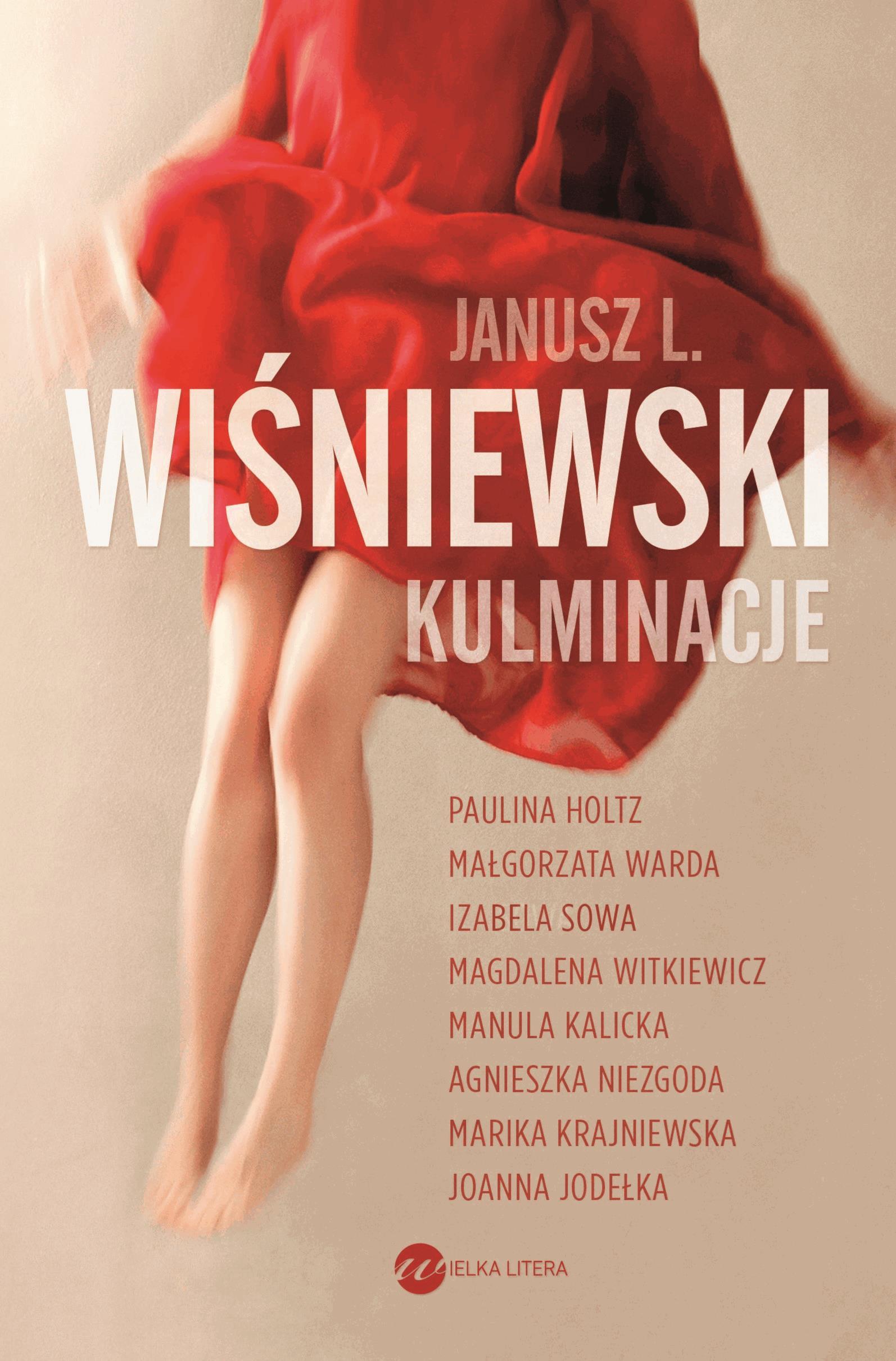 Kulminacje - Tylko w Legimi możesz przeczytać ten tytuł przez 7 dni za darmo. - Janusz L. Wiśniewski