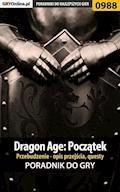 """Dragon Age: Początek - Przebudzenie - poradnik do gry - Karol """"Karolus"""" Wilczek - ebook"""
