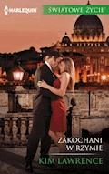 Zakochani w Rzymie - Kim Lawrence - ebook