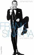 Frank Sinatra - Johannes Kunz - E-Book