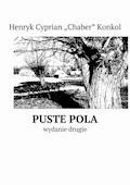 Puste pola - Henryk Konkol - ebook