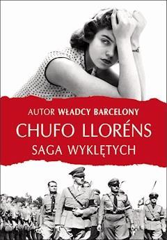 Saga wyklętych - Chufo Llorens - ebook