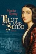 Blut und Seide - Marita Spang - E-Book