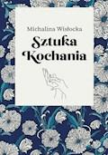 Sztuka kochania - Michalina Wisłocka - ebook