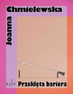Przeklęta bariera - Joanna Chmielewska - ebook