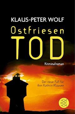 Ostfriesentod - Klaus-Peter Wolf - E-Book