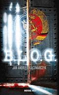 B.L.O.G. - Jan Andrzej Kaczmarczyk - ebook