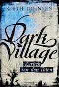 Dark Village - Band 4 - Kjetil Johnsen - E-Book
