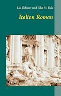 Italien Roman - Lisi Schuur - E-Book