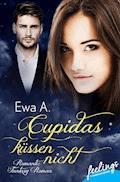 Cupidas küssen nicht - Ewa A. - E-Book