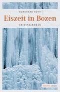 Eiszeit in Bozen - Burkhard Rüth - E-Book