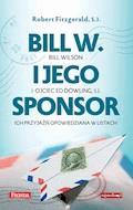 Bill W. i jego sponsor - Robert S.J. Fitzgerald - ebook