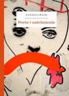 Poeta i natchnienie - Słowacki, Juliusz - ebook