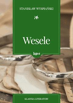 Wesele - Stanisław Wyspiański - ebook + audiobook