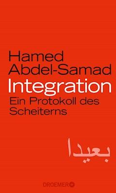 Integration - Hamed Abdel-Samad - E-Book