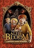 Alfie Bloom i tajemnice zamku Hexbridge - Gabrielle Kent - ebook + audiobook
