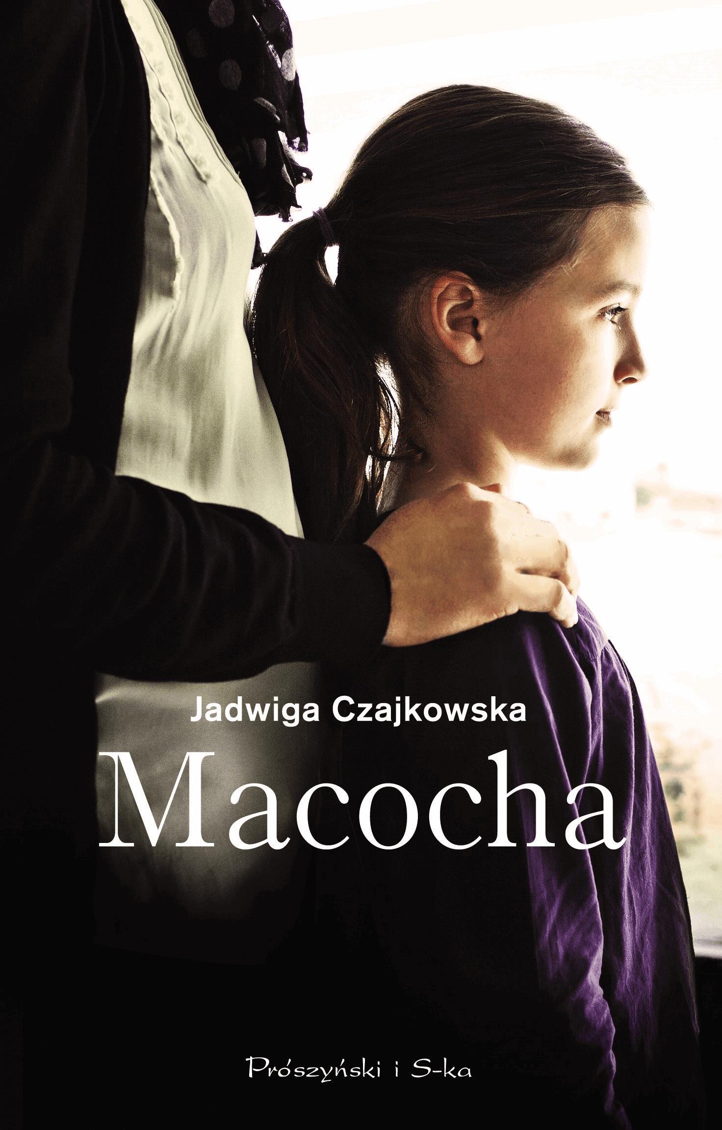 Macocha - Tylko w Legimi możesz przeczytać ten tytuł przez 7 dni za darmo. - Jadwiga Czajkowska