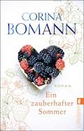 Ein zauberhafter Sommer - Corina Bomann - E-Book