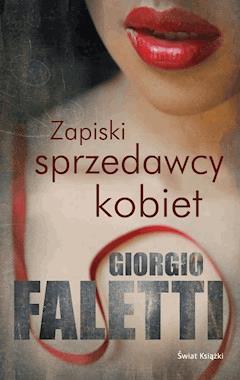 Zapiski sprzedawcy kobiet - Giorgio Faletti - ebook