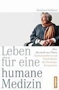 Leben für eine humane Medizin - Reinhard Schlüter - E-Book
