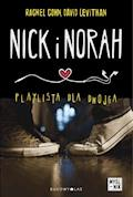 Nick i Norah. Playlista dla dwojga - Rachel Cohn, David Levithan - ebook