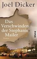 Das Verschwinden der Stephanie Mailer - Joël Dicker - E-Book