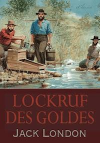 Lockruf des Goldes Jack London E Book Legimi online