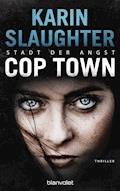 Cop Town - Stadt der Angst - Karin Slaughter - E-Book