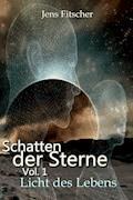 Schatten der Sterne Vol1 - Jens Fitscher - E-Book