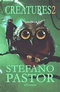 Creatures 2 - Stefano Pastor - ebook