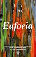 Euforia - Lily King - ebook