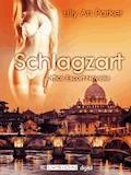 Schlagzart - Lilly An Parker - E-Book