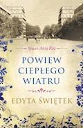 Spacer Aleją Róż. Powiew ciepłego wiatru - Edyta Świętek - ebook