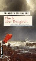 Fluch über Rungholt - Franziska Steinhauer - E-Book