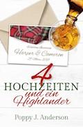 Vier Hochzeiten und ein Highlander - Poppy J. Anderson - E-Book