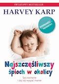 Najszczęśliwszy śpioch w okolicy - Harvey Karp - ebook