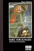 Kurz vor Schluss - Ralf Kramp - E-Book