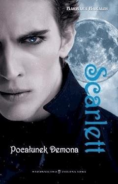 Scarlett. Pocałunek Demona - Barbara Baraldi - ebook