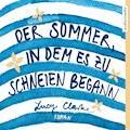Der Sommer, in dem es zu schneien begann - Lucy Clarke - Hörbüch