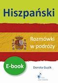 Hiszpański Rozmówki w podróży  - Dorota Guzik - ebook