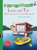 Erst ich ein Stück, dann du - Lena und Tim - Abenteuerferien auf dem Hausboot - Patricia Schröder - E-Book