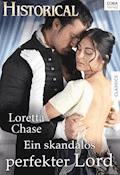Ein skandalös perfekter Lord - Loretta Chase - E-Book