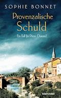 Provenzalische Schuld - Sophie Bonnet - E-Book